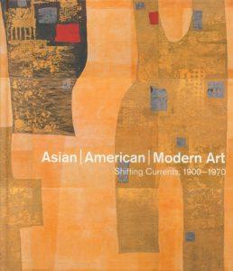 Asian-American-Modern-Art-Shifting-Current,-1900-1970